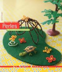 Stéphanie Bourgeois - Perles - 35 modèles pour s'amuser.