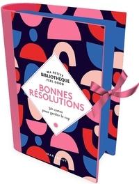 Stéphanie Bouvet - Bonnes résolutions - 30 cartes pour garder le cap.