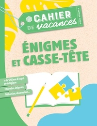 Stéphanie Bouvet - Cahier de vacances pour adultes Enigmes et casse-tête.