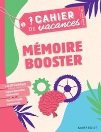 Stéphanie Bouvet - Cahier de vacances pour adultes Mémoire booster.