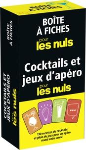 Stéphanie Bouvet et Guy Musart - Cocktails et jeux d'apéro pour les nuls.