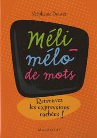 Stéphanie Bouvet - Sans queue ni tête - Retrouvez les expressions cachées !.