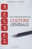 Stéphanie Bouvet et Michel Noir - Testez vos connaissances en culture générale.