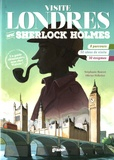 Stéphanie Bouvet et Olivier Pelletier - Visite Londres avec Sherlock Holmes.