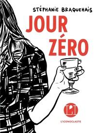 Stéphanie Braquehais - Jour zéro.