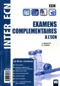 Stéphanie Bravetti et Kévin Podrez - Examens complémentaires à l'ECN.