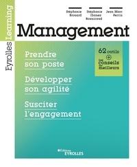 Stéphanie Brouard et Stéphanie Ibanez-Bounicaud - Management - Prendre son poste, développer son agilité, susciter l'engagement.