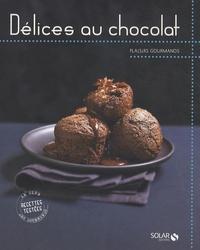 Stéphanie Bulteau et Martine Lizambard - Délices au chocolat.