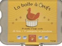 Stéphanie Bulteau - La boîte à oeufs - 30 recettes d'oeufs cocotte, avec 4 ramequins en porcelaine.