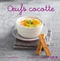 Stéphanie Bulteau - Oeufs cocotte.