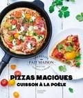 Stéphanie Bulteau - Pizzas magiques cuisson à la poêle.
