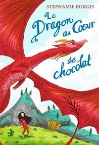 Stephanie Burgis - Le dragon au coeur de chocolat.