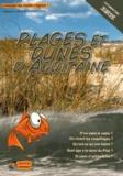 Stéphanie Caradec-Weisbecker - Plages et dunes d'Aquitaine.