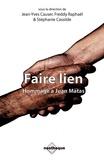 Stéphanie Cassilde et Freddy Raphaël - Faire Lien - Hommage à Juan Matas.