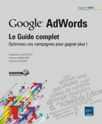 Google Adwords : le guide complet - Optimisez vos campagnes pour gagner plus!.pdf