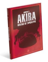 Téléchargement d'ebooks gratuits sur Google epub Hommage à Akira  - Héritage de l'apocalypse