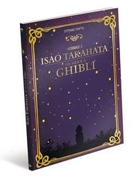 Stéphanie Chaptal - Hommage à Isao Takahata - De Heidi à Ghibli.