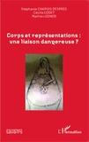 Stéphanie Chapuis-Després et Cécile Codet - Corps et représentations : une liaison dangereuse ?.