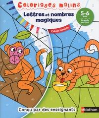 Stéphanie Chica et Stéphanie Grison - Lettres et nombres magiques - Grande section.