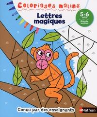 Stéphanie Chica - Lettres magiques Grande section 5-6 ans.