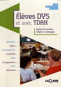 Stéphanie Collard - Elèves DYS et avec TDAH - Guide des professeurs des écoles.
