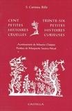 Stéphanie-Corinna Bille - Cent petites histoires cruelles - Trente-six petites histoires curieuses.