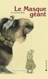 Stéphanie-Corinna Bille - Le masque géant.