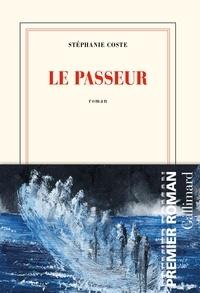 Stéphanie Coste - Le passeur.