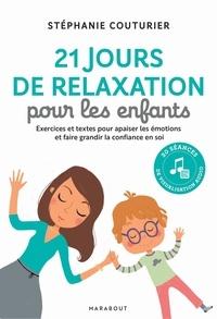 Stéphanie Couturier - 21 jours de relaxation pour les enfants.