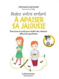 Stéphanie Couturier - Aidez votre enfant à apaiser sa jalousie.