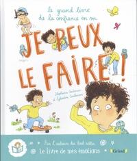 Stéphanie Couturier et Eglantine Ceulemans - Je peux le faire ! - Le grand livre de la confiance en soi.