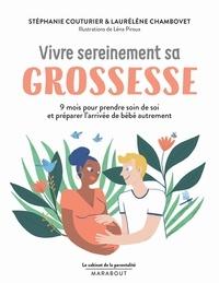 Stéphanie Couturier et Laurélène Chambovet - Le cabinet de la parentalité : Vivre sereinement sa grossesse.