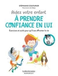 Stéphanie Couturier - Le cabinet des émotions : Aider votre enfant à prendre confiance en lui - Ou comment combattre le syndrome du petit grain de riz.
