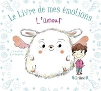 Stéphanie Couturier et Maurèen Poignonec - Le livre de mes émotions  : L'amour.