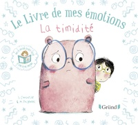 Stéphanie Couturier et Maurèen Poignonec - Le livre de mes émotions  : La timidité.