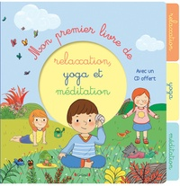 Pdf Francais Mon Premier Livre De Relaxation Yoga Et Meditation