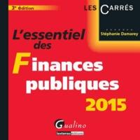 Stéphanie Damarey - L'essentiel des finances publiques 2015.