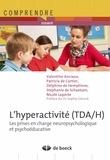 Sophie Gérard - L'hyperactivité (TDA/H) - Les prises en charge neuropsychologique et psychoéducative.