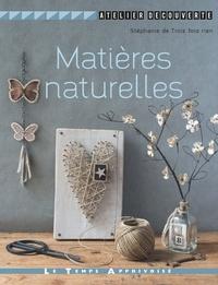 Stéphanie de Trois fois rien - Matières naturelles.