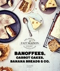 Stéphanie de Turckheim - Banoffees, carrot cakes, banana breads & co.
