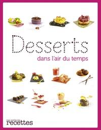 Stéphanie de Turckheim - Desserts dans l'air du temps.