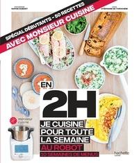 Stéphanie De Turckheim - En 2h je cuisine pour toute la semaine au robot cuiseur.