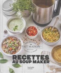 Stéphanie de Turckheim - Recettes au soup maker.