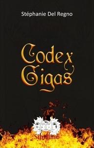 Stéphanie Del Regno - Codex Gigas.