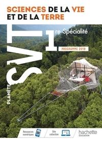 Stéphanie Delaire-Echard et Jean-marc Bellamy - Science de la Vie et de la Terre 1re spécialité Planète SVT.
