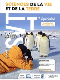 Stéphanie Delaire-Echard et Caroline Escuyer - Science de la Vie et de la Terre Tle spécialité Planète SVT - Livre de l'élève.