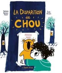 Stéphanie Demasse-Pottier et Elodie Perrotin - La disparition de Chou.