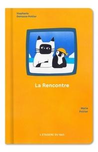 Stéphanie Demasse-Pottier - La rencontre.