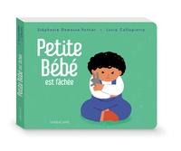 Stéphanie Demasse-Pottier et Lucia Calfapietra - Petite Bébé est fâchée.
