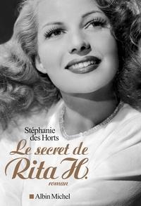 Stéphanie Des Horts - Le secret de Rita H..